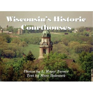 Wisconsin's Historic Courthouses