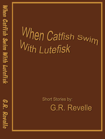 When Catfish Swim with Lutefisk