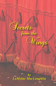 Secrets From the Wings