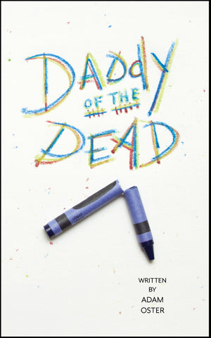Daddy of the Dead