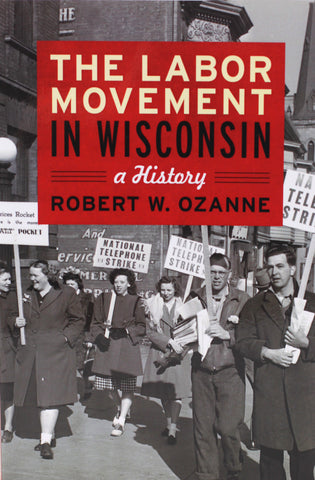 The Labor Movement in Wisconsin