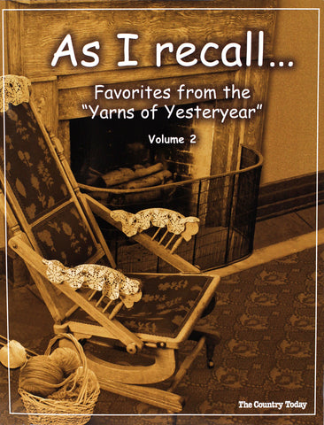 As I recall...Yarns Of Yesteryear Vol. 2