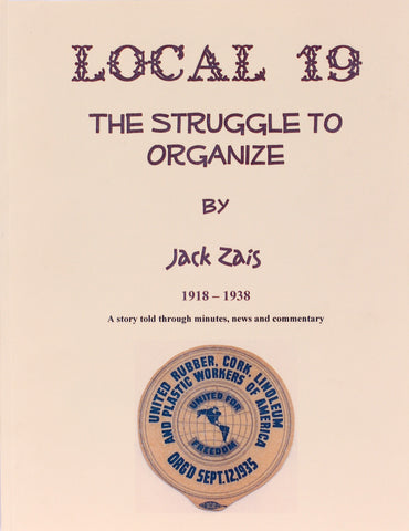 Local 19: The Struggle to Organize