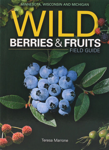 Wild Berries & Fruits of MN, WI, MI