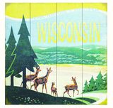 Wisconsin - Hear Nature's Whisper Wooden Sign