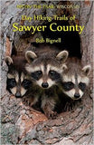 Hittin' the Trail: Wisconsin Day Hiking Trails of Sawyer County