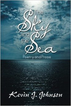 The Sky and the Sea: Poetry and Prose
