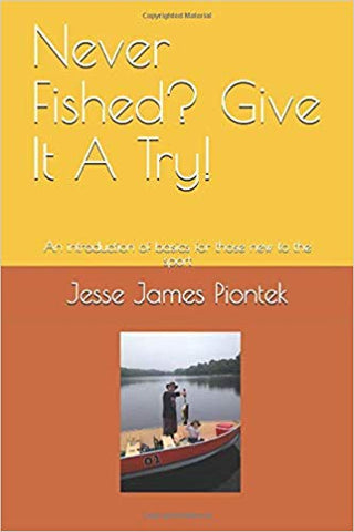 Never Fished? Give It A Try!