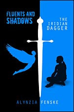 Fluents and Shadows: The Iridian Dagger
