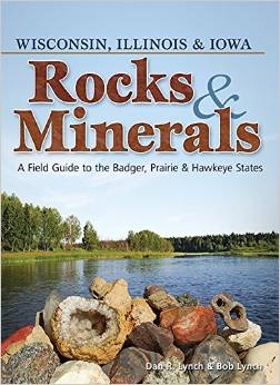 Rocks & Minerals of Wisconsin, Illinois & Iowa