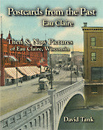Postcards from the Past - Eau Claire