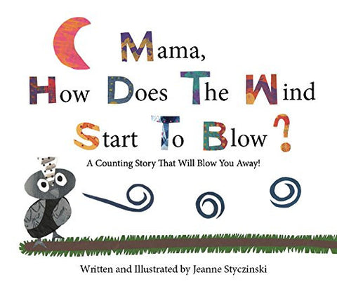 Mama, How Does The Wind Start To Blow? (Hardcover)