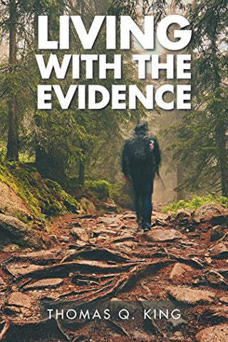 Living with the Evidence
