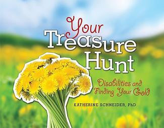 Your Treasure Hunt: Disabilities and Finding Your Gold