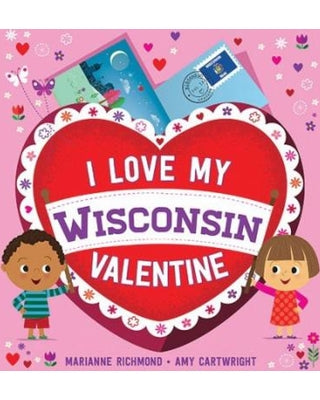 I Love My Wisconsin Valentine