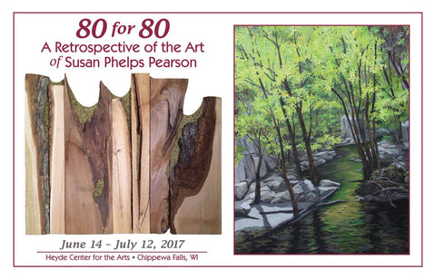 80 for 80 A Retrospective of the Art of Susan Phelps Pearson