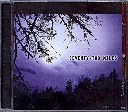 Seventy-Two Miles (self-titled)
