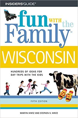 Fun With the Family - Wisconsin