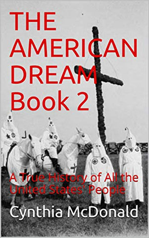 The American Dream Book 2: The True History of All the US People