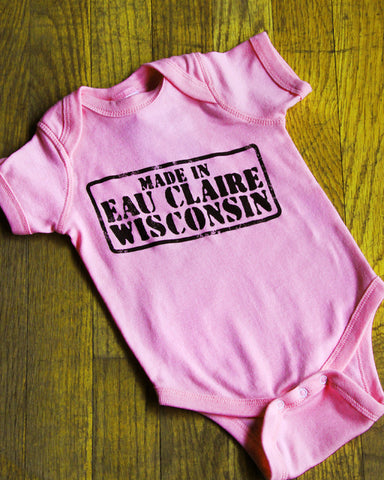 Made in Eau Claire Onesie (Pink)
