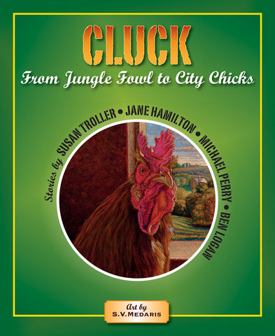 Cluck, From Jungle Fowl to City Chicks
