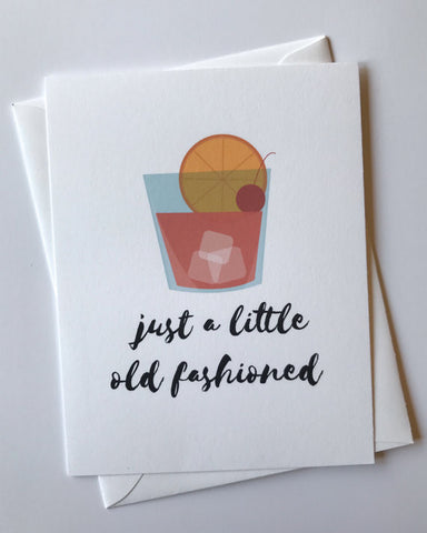 Just a Little Old Fashioned Greeting Card