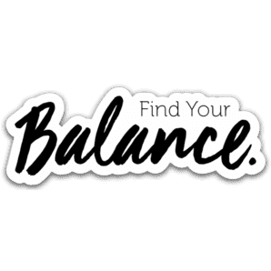 Find Your Balance Sticker - Your Oil Tools