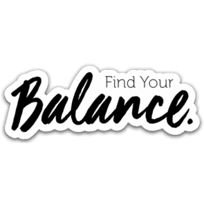 Find Your Balance Sticker