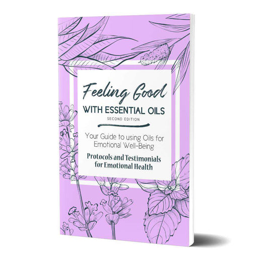 Feeling Good with Essential Oils Book (2nd Edition) - Your Oil Tools