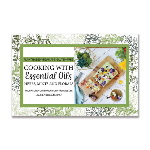 Cooking with Herbs, Mints, and Florals Cookbook - Your Oil Tools