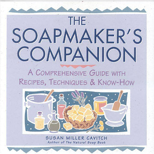 The Soapmakers Companion Book - Your Oil Tools