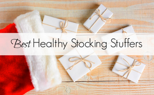 We made the Best Healthy Stocking Stuffer List!!!