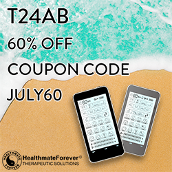 One of our best sellers, the T24AB, is now being offered at 60% off. Use coupon code JULY60 during checkout out Healthmateforever.com