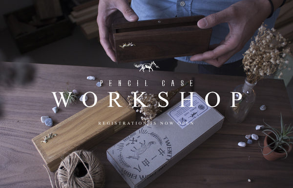 Pencil Case Workshop