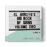 El Arroyo Book of Signs Volume 2