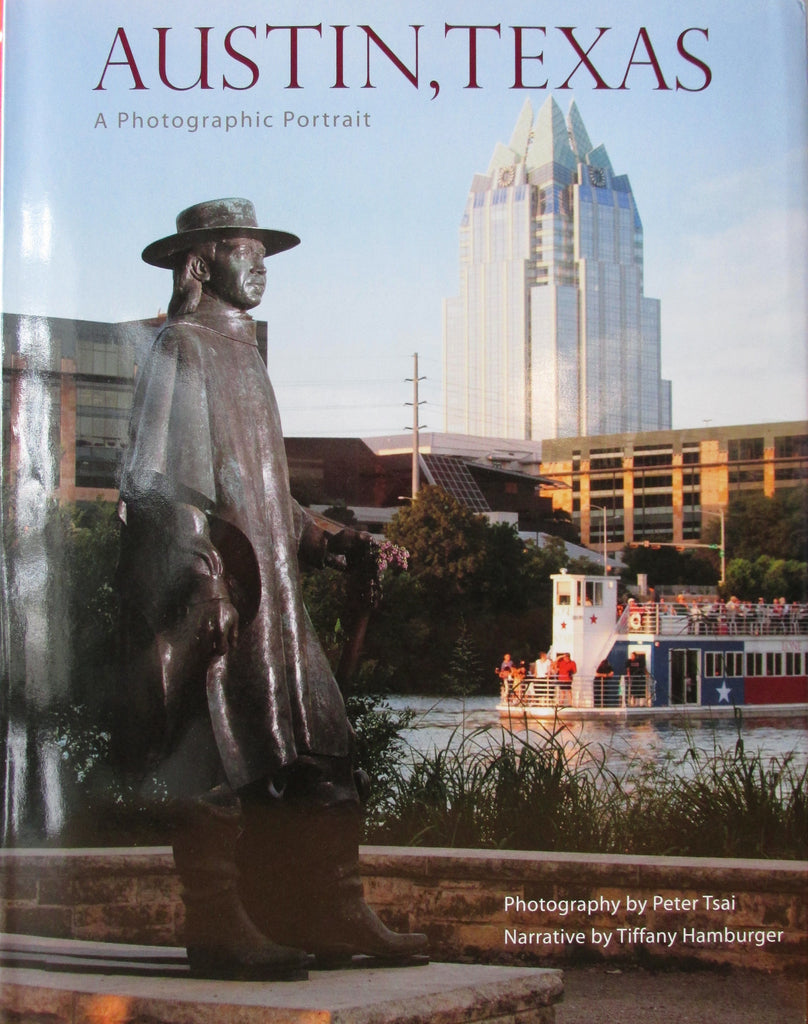 Austin, Texas A Photographic History