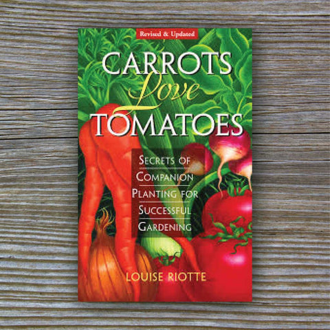 Carrots Love Tomatoes - Book by Louise Riotte