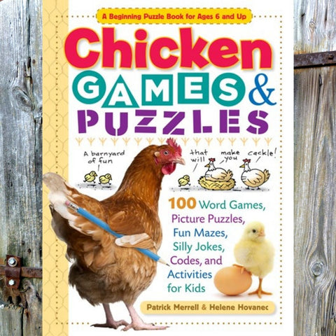 Chicken Games & Puzzles - Book by Patrick Merrell & Helene Hovanec