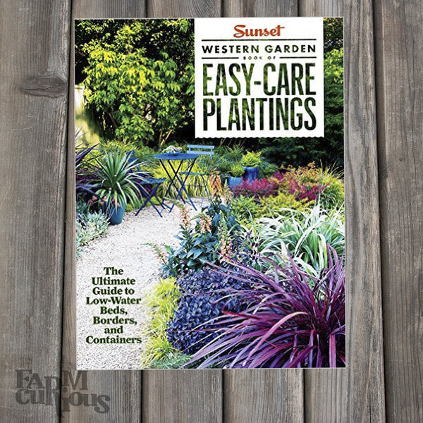 Easy-Care Plantings - Book by the Editors of Sunset Magazine
