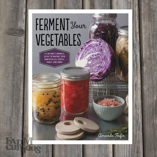 Ferment Your Vegetables - Book by Amanda Feifer