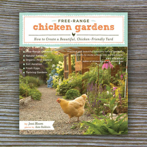 Free-Range Chicken Gardens - Book by Jessi Bloom