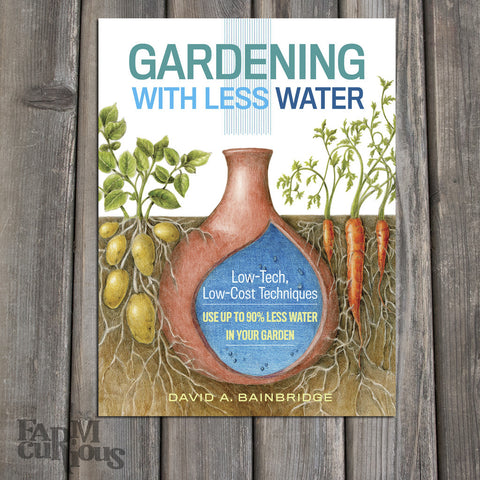 Gardening With Less Water - Book by David A. Bainbridge