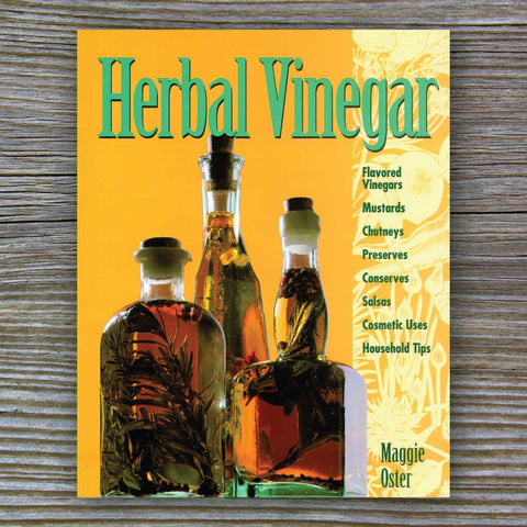 Herbal Vinegar - Book by Maggie Oster