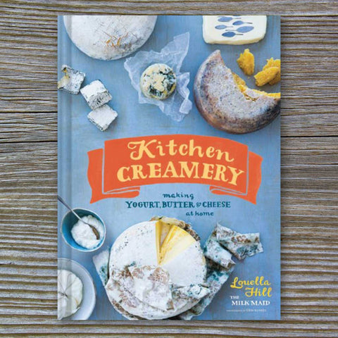 Kitchen Creamery - Book by Louella Hill