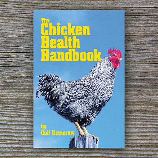 The Chicken Health Handbook - Book by Gail Damerow
