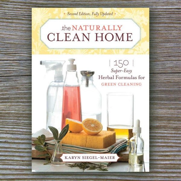 The Naturally Clean Home - Book by Karyn Siegel-Maier