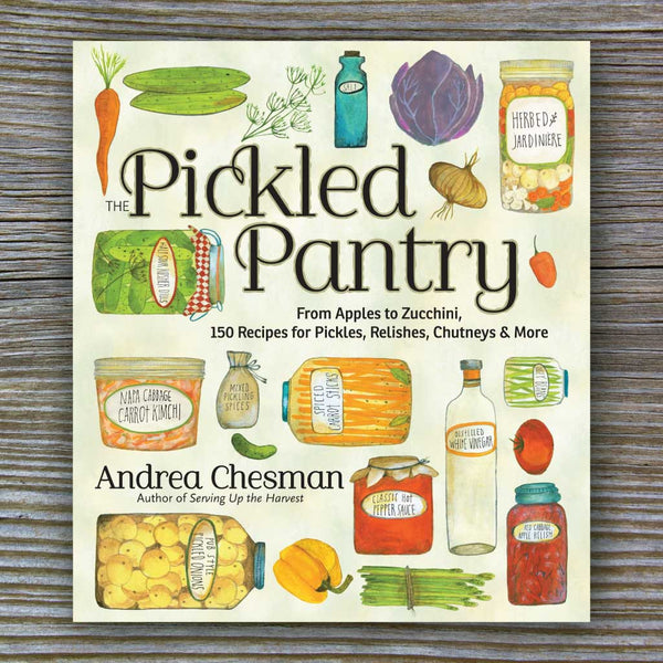 The Pickled Pantry - Book by Andrea Chesman