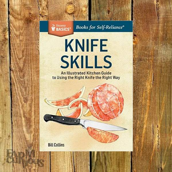 Knife Skills - Book by Bill Collins