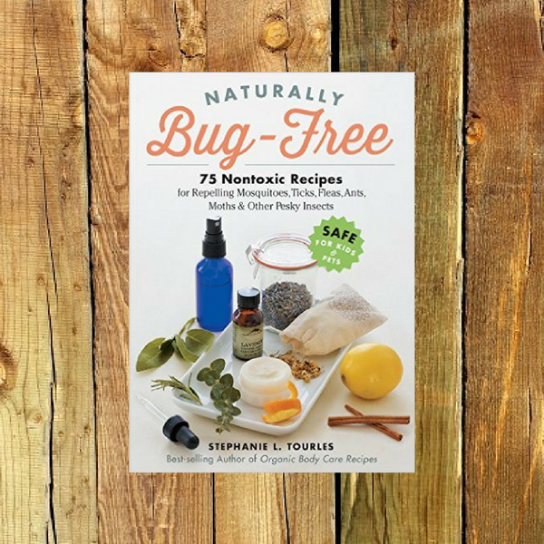 Naturally Bug-Free - Book by Stephanie L. Tourles