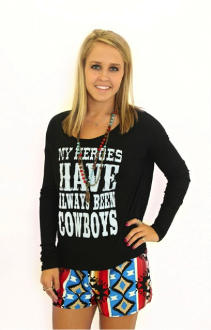 My Heroes Have Always Been Cowboys - Pistol Annie's Boutique